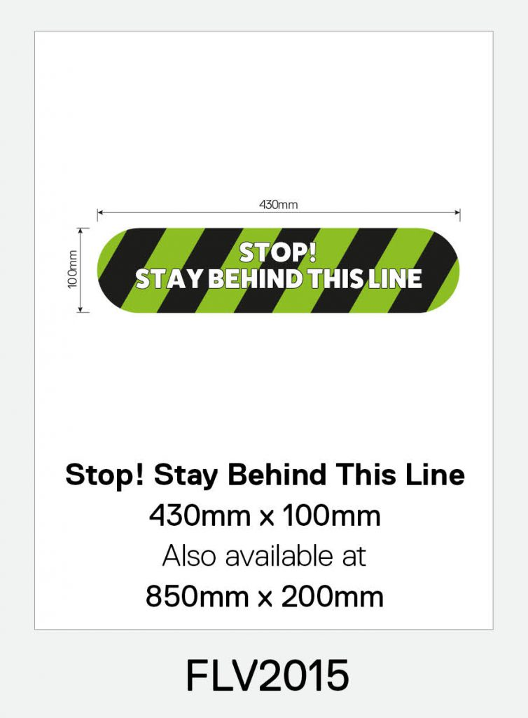 'Stop! Stay Behind This Line' Vinyl Floor Sign