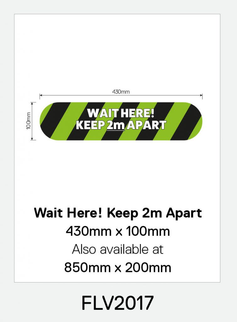 'Wait Here! Keep 2m Apart' Vinyl Floor Sign