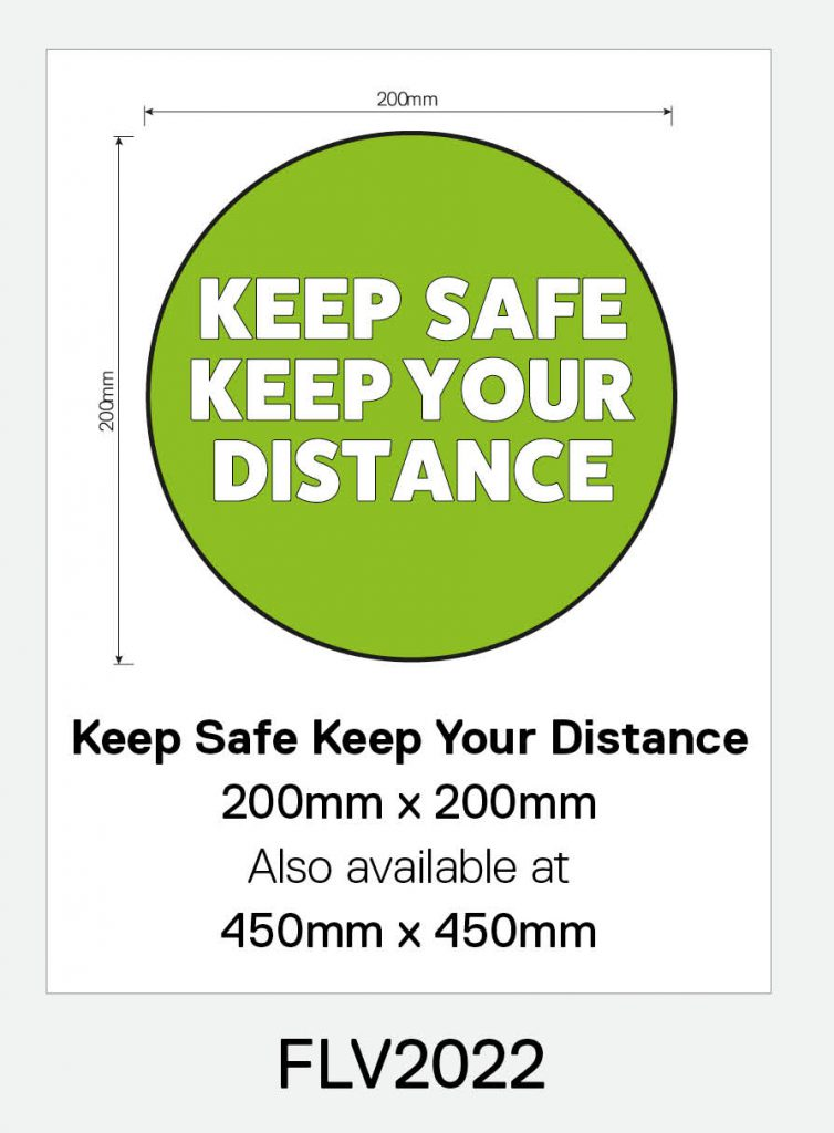 'Keep Safe Keep Your Distance' Vinyl Floor Sign