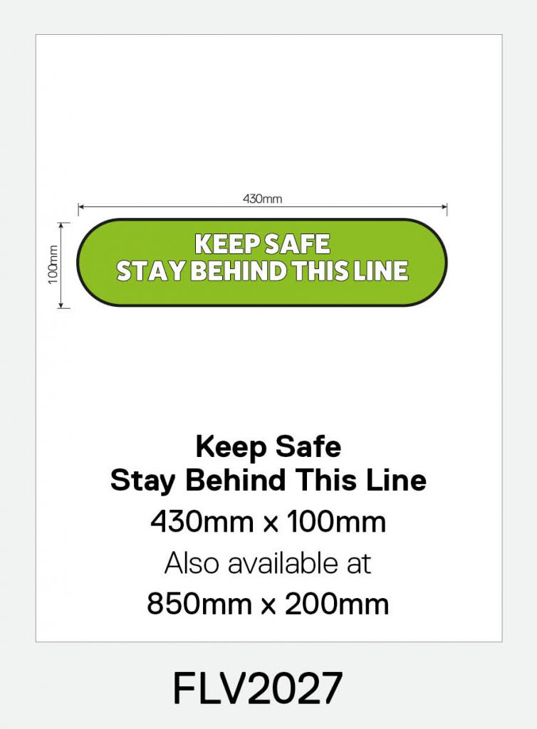 'Keep Safe Stay Behind This Line' Vinyl Floor Sign