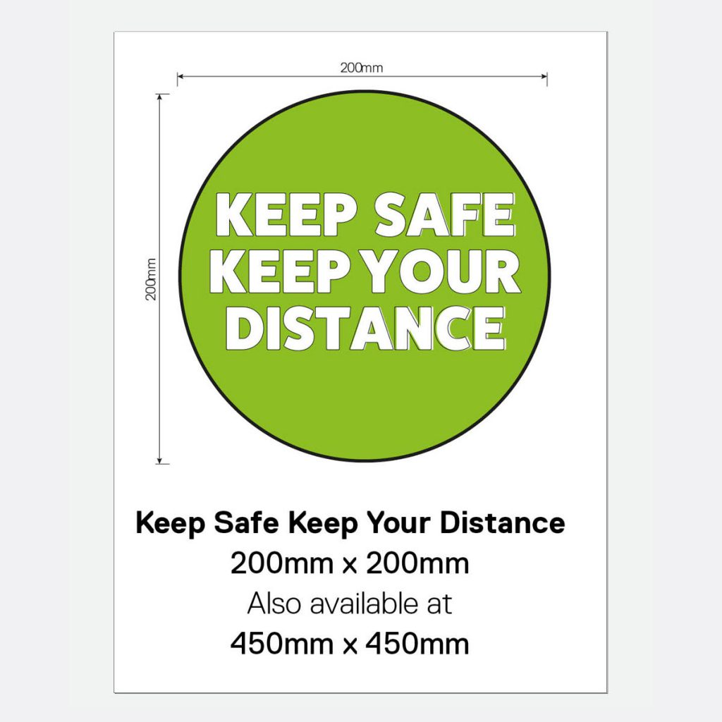 'Keep Safe Keep Your Distance' Vinyl Wall Sign