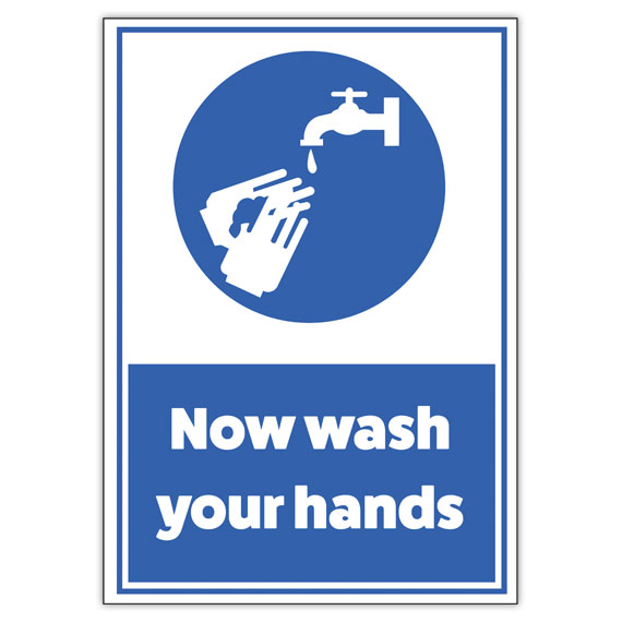 'Now Wash Your Hands' Wall Sign